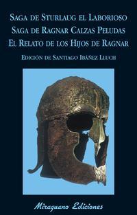 Libro SAGA DE STURLAUG EL LABORIOSO. SAGA DE RAGNAR CALZAS PELUDAS. EL RELATO DE LOS HIJOS DE RAGNAR