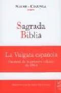 Libro SAGRADA BIBLIA: LA VULGATA ESPAÑOLA