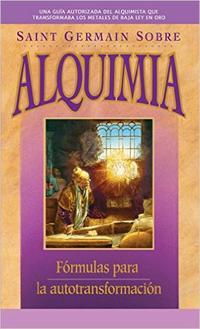 Libro SAINT GERMAIN SOBRE ALQUIMIA