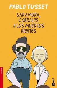 Libro SAKAMURA, CORRALES Y LOS MUERTOS RIENTES