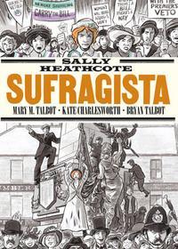 Libro SALLY HEATHCOTE: SUFRAGISTA