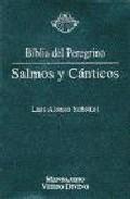 Libro SALMOS Y CANTICOS: BIBLIA DEL PEREGRINO