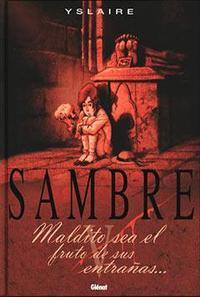 Libro SAMBRE: MALDITO SEA EL FRUTO DE SUS ENTRAÑAS