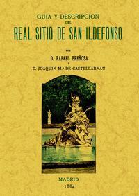Libro SAN ILDEFONSO. GUIA Y DESCRIPCION DEL REAL SITIO