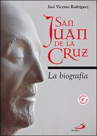 Libro SAN JUAN DE LA CRUZ: LA BIOGRAFIA