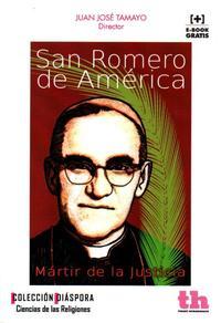Libro SAN ROMERO DE AMERICA: MARTIR DE LA JUSTICIA