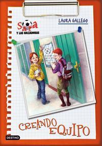 Libro SARA Y LAS GOLEADORAS 1: CREANDO EQUIPO