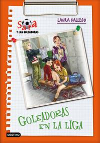 Libro SARA Y LOS GOLEADORES 3: GOLEADORAS EN LA LIGA
