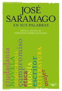 Libro SARAMAGO EN SUS PALABRAS
