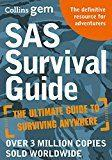 Libro SAS SURVIVAL GUIDE: HOW TO SURVIVE IN THE WILD, ON LAND OR SEA