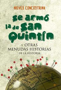 Libro SE ARMÓ LA DE SAN QUINTÍN