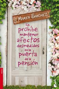 Libro SE PROHÍBE MANTENER AFECTOS DESMEDIDOS EN LA PUERTA DE LA PENSIÓN