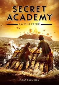 Libro SECRET ACADEMY 1: LA ISLA FENIX