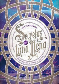 Libro SECRETOS DE LA LUNA LLENA 2: ENCUENTROS