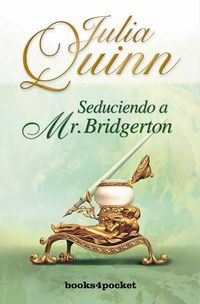 Libro SEDUCIENDO A MR. BRIDGERTON