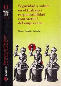 Libro SEGURIDAD Y SALUD EN EL TRABAJO Y RESPONSABILIDAD CONTRACTUAL DEL EMPRESARIO