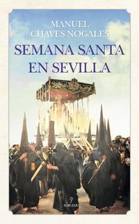 Libro SEMANA SANTA EN SEVILLA