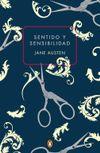 SENTIDO Y SENSIBILIDAD / SENSATEZ Y SENTIMIENTO