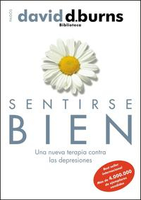 Libro SENTIRSE BIEN: UNA NUEVA TERAPIA CONTRA LAS DEPRESIONES