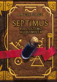 Libro SEPTIMUS Y EL ULTIMO ALQUIMISTA