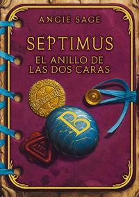 Libro SEPTIMUS: EL ANILLO DE LAS DOS CARAS