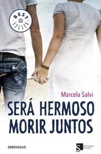 Libro SERA HERMOSO MORIR JUNTOS