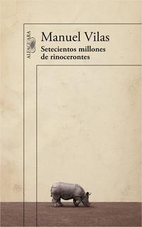 Libro SETECIENTOS MILLONES DE RINOCERONTES