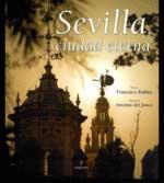 Libro SEVILLA, CIUDAD ETERNA
