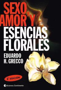 Libro SEXO, AMOR Y ESENCIAS FLORALES