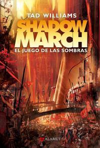 Libro SHADOWMARCH 2: EL JUEGO DE LAS SOMBRAS