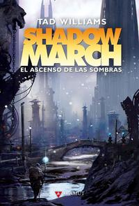 Libro SHADOWMARCH 3: EL ASCENSO DE LAS SOMBRAS