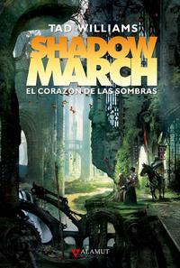 Libro SHADOWMARCH 4: EL CORAZON DE LAS SOMBRAS