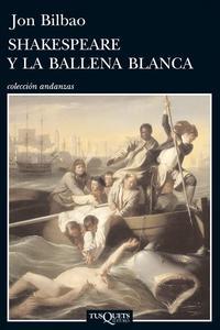 Libro SHAKESPEARE Y LA BALLENA BLANCA