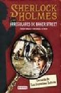 Libro SHERLOCK HOLMES Y LOS IRREGULARES DE BAKER STREET