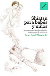Libro SHIATSU PARA BEBES Y NIÑOS