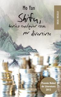 Libro SHIFU, HARIAS CUALQUIER COSA POR DIVERTIRTE