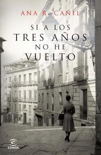 Libro SI A LOS TRES AÑOS NO HE VUELTO