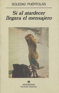 Libro SI AL ATARDECER LLEGARA EL MENSAJERO