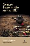 Libro SIEMPRE HEMOS VIVIDO EN EL CASTILLO