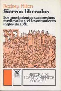 Libro SIERVOS LIBERADOS MOVIMIENTOS CAMPESINOS MEDIEVALES Y...INGLES