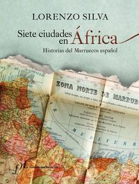 Libro SIETE CIUDADES DE AFRICA