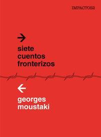 Libro SIETE CUENTOS FRONTERIZOS