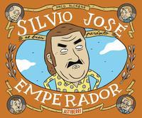Libro SILVIO JOSÉ, EMPERADOR