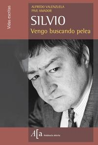 Libro SILVIO. VENGO BUSCANDO PELEA