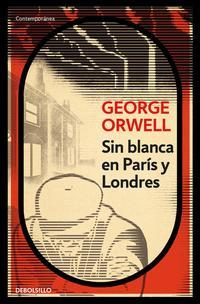 Libro SIN BLANCA EN PARIS Y LONDRES