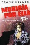 Libro SIN CITY, MORIRIA POR ELLA ND/DSC