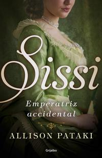 Libro SISSI, EMPERATRIZ ACCIDENTAL