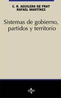 Libro SISTEMAS DE GOBIERNO, PARTIDOS Y TERRITORIO
