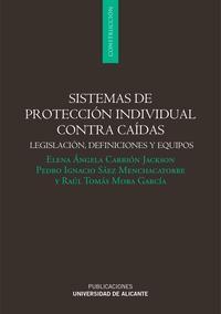 Libro SISTEMAS DE PROTECCIÓN INDIVIDUAL CONTRA CAÍDAS
