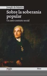 Libro SOBRE LA SOBERANIA POPULAR: UN ANTI-CONTRATO SOCIAL